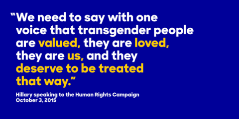 Hillary Clinton claiming to support the transgender community.