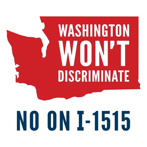 Washington Won't Discriminate - No on I-1515