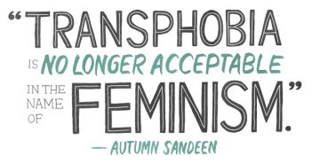 Feminist Issues Are Transgender Issues