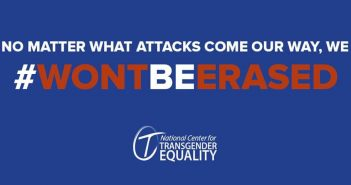 Lambda Legal: Trump Administration Effort to Erase Transgender Americans Will Not Stand